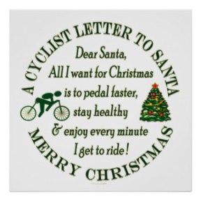 funny_cyclist_cycling_christmas_letter_to_santa_poster-r3313cdb1a05e4034a160e7d60cc08b96_w2q_8byvr_324